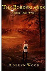 The Borderlands (Book Two): War Kindle Edition