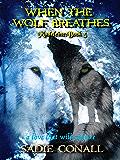 When the Wolf Breathes (Madeleine Book 5)