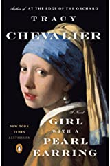 Girl with a Pearl Earring, The: A Novel Kindle Edition