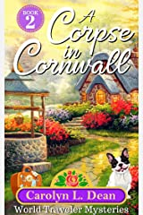 A CORPSE IN CORNWALL: A World Travel Cozy Mystery (book 2)