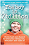 The Boy In 7 Billion: A True Story of Love, Courage and Hope