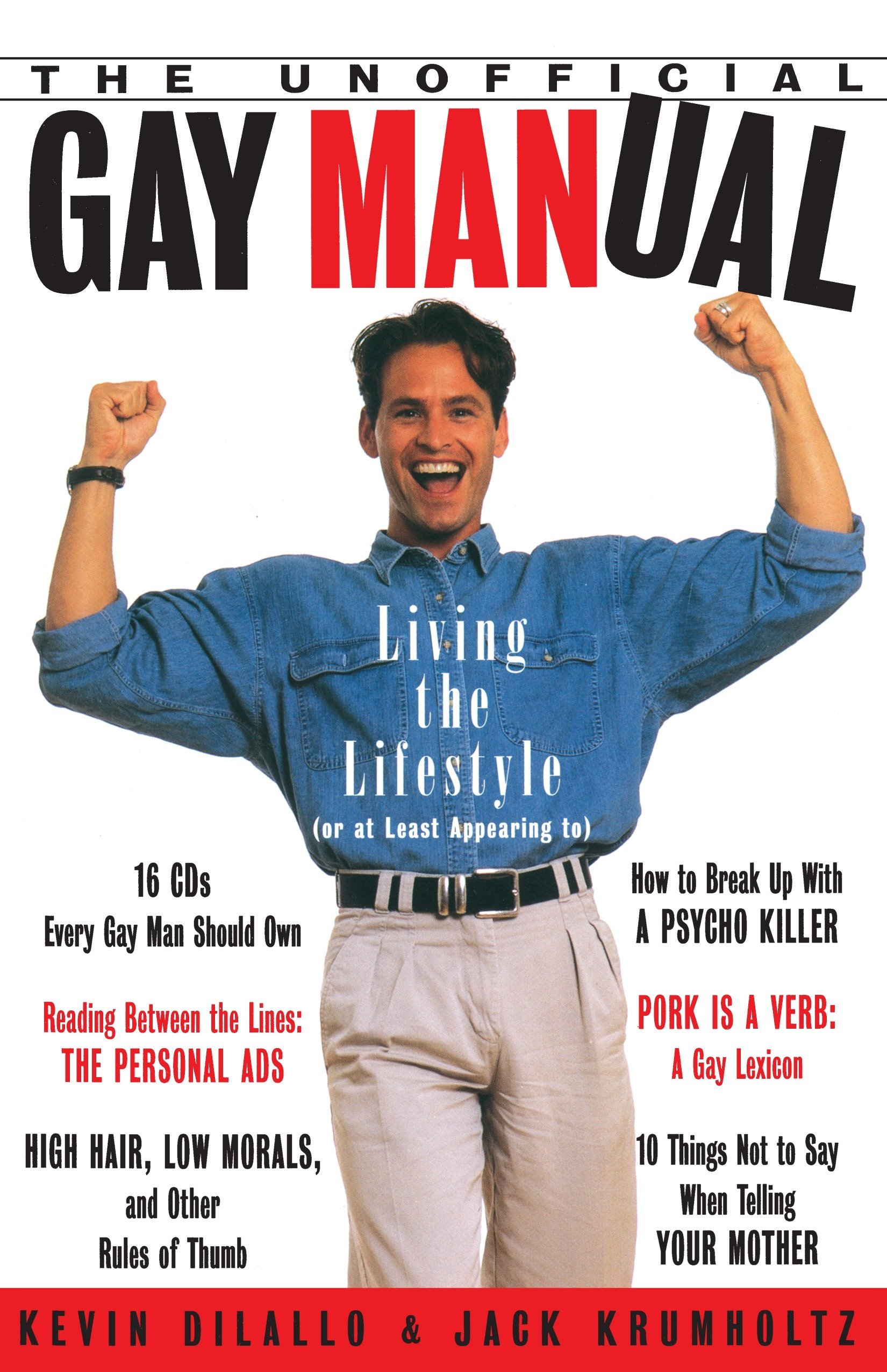 The Unofficial Gay Manual: Living the Lifestyle (Or at Least Appearing To)  Paperback – October 1, 1994