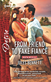 From Friend to Fake Fiancé (Mafia Moguls)