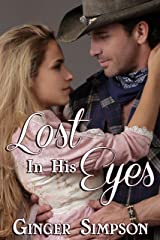Lost In His Eyes Kindle Edition
