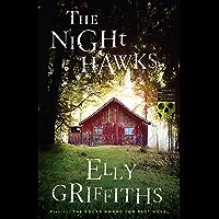 The Night Hawks (Ruth Galloway Mysteries Book 13)