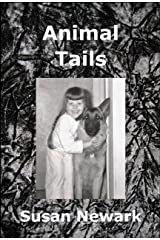 Animal Tails (The Susan Newark Mini-Read Series Book 2) Kindle Edition