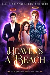 Heaven's A Beach (Her Angels Book 2) Kindle Edition