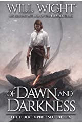 Of Dawn and Darkness (The Elder Empire: Sea Book 2) Kindle Edition