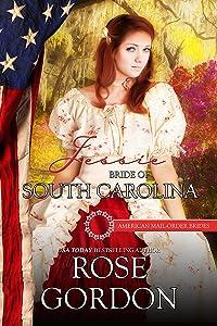 Jessie: Bride of South Carolina (American Mail-Order Bride Series Book 8)