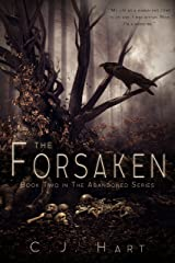 The Forsaken (The Abandoned Series Book 2) Kindle Edition