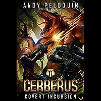 Covert Incursion (CERBERUS Book 11)