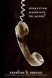 Whatever Happened to Janie? (Janie Johnson Book 2)