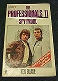 Spy Probe (Professionals S.)