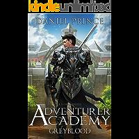 Adventurer Academy (Greyblood Book 1): A LitRPG Series