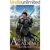 Greyblood: Adventurer Academy: A LitRPG Series