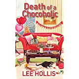 Death of a Chocoholic (A Hayley Powell Food and Cocktails Mystery series Book 4)