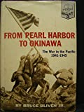 From Pearl Harbor To Okinawa: The War In The Pacific 1941-1945 (Landmark Books, 94)