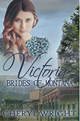 Victoria (Brides of Montana Book 3) Kindle Edition