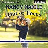 Out of Focus: An Adams Grove Novel, Book 2