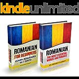 Romanian: Romanian For Beginners, 2 in 1 Book Bundle: Romanian in A Week & Romanian Phrases Books (Romanian, Romanian Books, Romanian Books, Romanian Language)