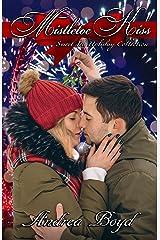 Mistletoe Kiss (Sweet Tea Holiday Collection) Kindle Edition