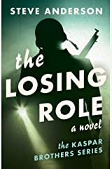 The Losing Role: A Novel Kindle Edition
