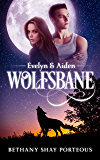 Wolfsbane: Evelyn & Aiden