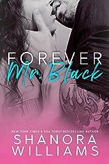 Forever, Mr. Black (Mr. Black Duet Book 2) Kindle Edition