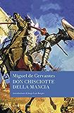 Don Chisciotte della Mancia (i grandi romanzi BUR)