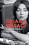 Il sesso inutile (Opere di Oriana Fallaci)