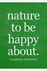 nature to be happy about Kindle Edition