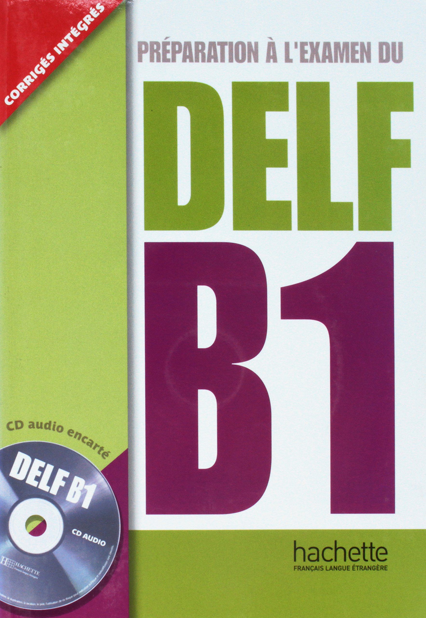 Preparation Examen Delf B1 plus CD audio (French Edition) (French) Paperback – January 1, 2008