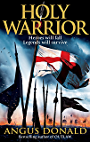 Holy Warrior (Outlaw Chronicles Book 2)