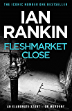 Fleshmarket Close (Inspector Rebus Book 15)