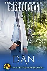 Dan: A Heartwarming Romance (The Hometown Heroes Series Book 3) Kindle Edition