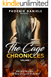 The Cage Chronicles: Volume I