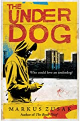 The Underdog (Underdogs) Kindle Edition