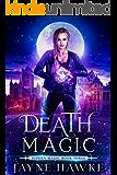 Death Magic (Hidden Magic Book 3)