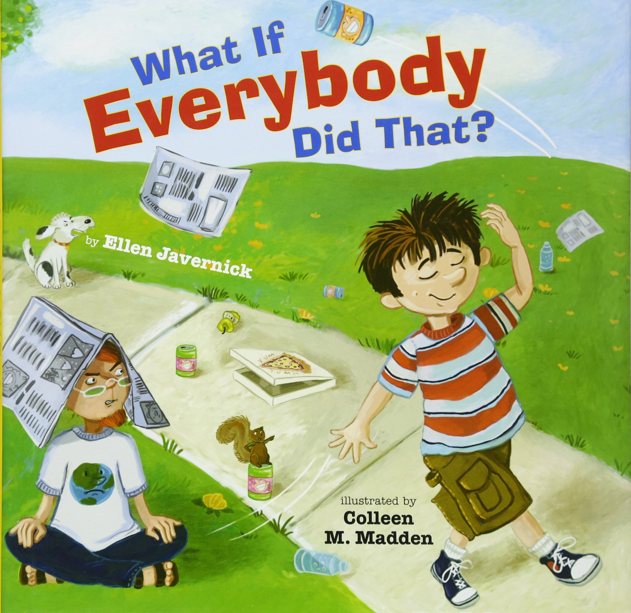 What If Everybody Did That?: Javernick, Ellen: 9780761456865 ...