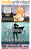 Bylines & Skylines (An Avery Shaw Mystery Book 9)