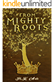 From Mighty Roots