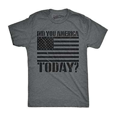 bad32dcf5fc Mens Did You America Today  Funny Shirts Hilarious Novelty Tees Vintage USA  America T Shirt
