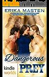 Southern Shifters: Dangerous Prey (Kindle Worlds Novella)