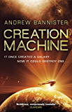 Creation Machine: (The Spin Trilogy 1)