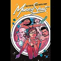 Money Shot Vol. 1