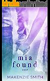 Mia Found (Starting Fires Book 3)