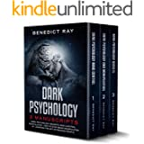 Dark Psychology: 3 Manuscripts - Dark Psychology Secrets, Mind Control, Manipulation - How to Stop Being Manipulated by Learn