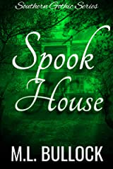 Spook House (Southern Gothic Book 3) Kindle Edition
