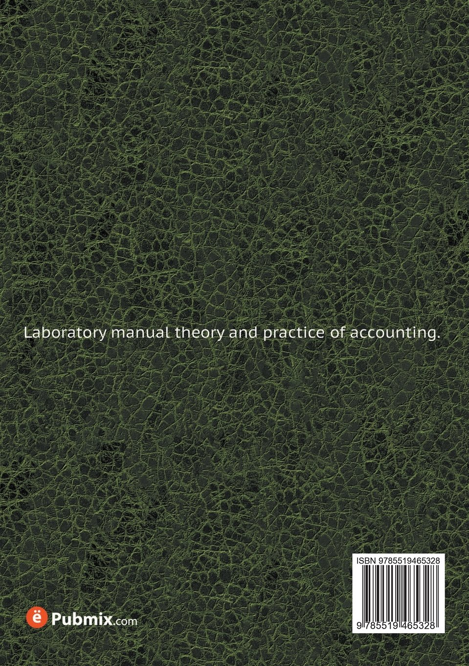 Laboratory manual theory and practice of accounting: Fayette H. Elwell:  9785519465328: Amazon.com: Books