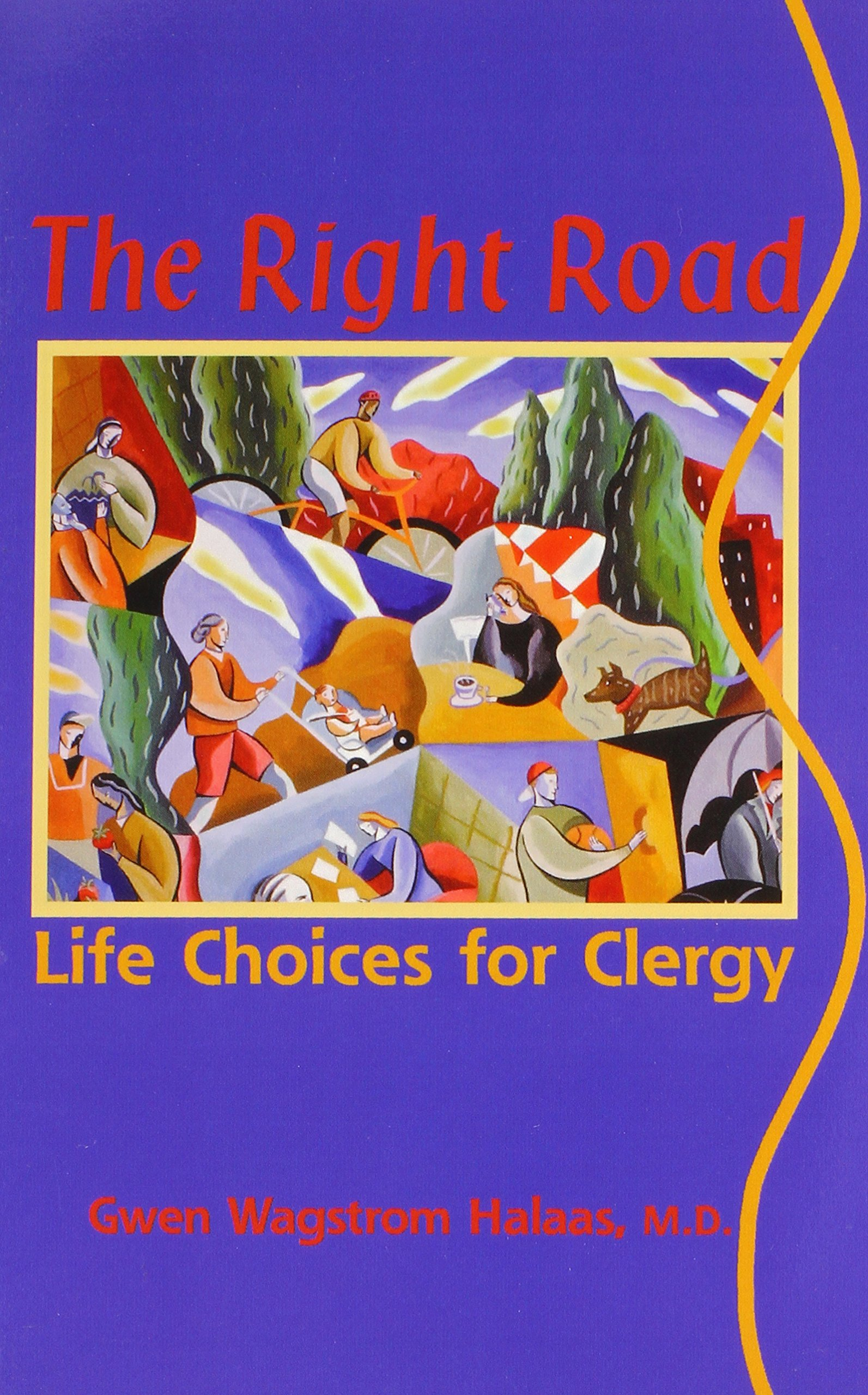 Download The Right Road: Life Choices for Clergy (Prisms) ebook